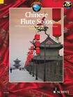 Chinese Flute Solos 15 Traditional and Contemporary Pieces With a CD o 049003193