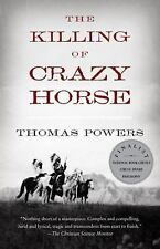 The Killing of Crazy Horse by Powers, Thomas