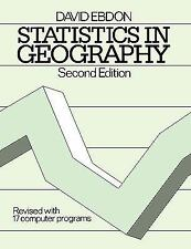 Statistics in Geography : Revised with 17 Computer Programs by David Ebdon...