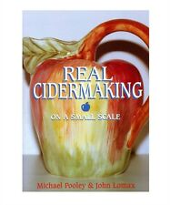 Real Cider Making on a Small Scale by John Lomax, Michael Pooley... New copy.