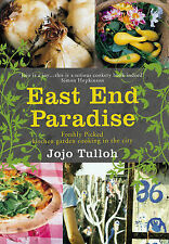 East End Paradise: Kitchen Garden Cooking in the City, Tulloh, Jojo, New Book