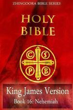 Holy Bible, King James Version, Book 16 Nehemiah by Zhingoora Bible Series...