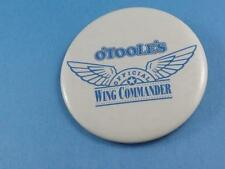 O'TOOLE'S BAR RESTAURNT OFFICIAL WING MAN COMMANDER BUTTON PINBACK