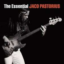 The Essential Jaco Pastorius [2 CD] - Jaco Pastorius COLUMBIA