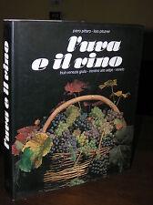 B701_L'UVA E IL VINO Pittaro/Plozner - Magnus edizioni 1982