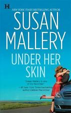 Under Her Skin by Susan Mallery (2009, Paperback)