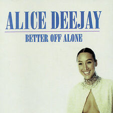 Better Off Alone, Alice Deejay, New Import, Single