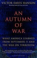 An Autumn of War: Victor Davis Hanson (NEW softcover)