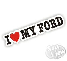 I Heart Love My Ford Focus Mustang Fiesta Galaxy Car Sticker Decal