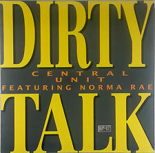 Central Unit / Feat. Norma  Rae Dirty Talk - RAR 12 Zoll Maxi  k154 washed