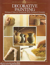 Decorative Painting: 81 Projects & Ideas for the Home (1994, Paperback)