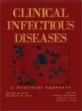 Clinical Infectious Diseases: A Practical Approach by , Good Book
