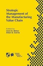 Strategic Management of the Manufacturing Value Chain : Proceedings of the...