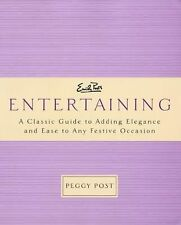 Emily Post's Entertaining (Classic Guide to Adding Elegance) Peggy Post (PB.)