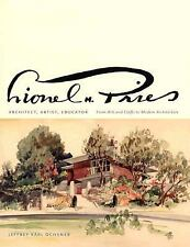 Lionel H. Pries, Architect, Artist, Educator: From Arts and Crafts to Modern Ar