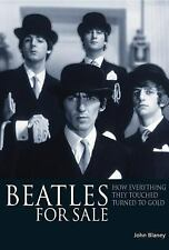 Beatles For Sale: How everything they touched turned to gold, Blaney, John