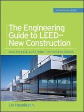 The Engineering Guide to LEED-New Construction (Green Source) (GreenSo-ExLibrary