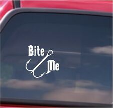Bite Me Fishing Vinyl Decal Sticker Car Window Decal Sticker 6 x6 in