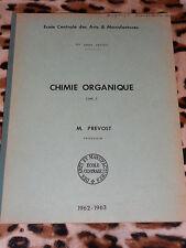Chimie organique 2 - Ecole centrale des arts et manufactures, 1962
