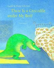 There Is a Crocodile Under My Bed