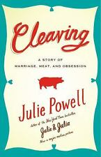 Cleaving A Story of Marriage, Meat, and Obsession Julie Powell New Julia Childs