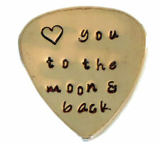 COPPER - Custom Guitar Pick Love you to the moon and back Hand Stamped Music Lov