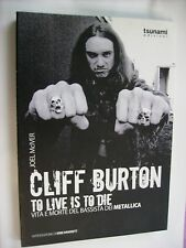 CLIFF BURTON TO LIVE IS TO DIE - TSUNAMI LIBRO - METALLICA
