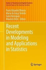 Recent Developments in Modeling and Applications in Statistics (2014, Paperback)