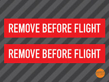 3 x Remove Before Flight Decals / Remove Before Flight Stickers 150x28mm