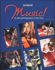 Music!: It's Role & Importance in Our Lives Student Edition, McGraw-Hill Educati