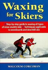 Waxing for Skiers by Malcolm Corcoran, Myriam Bedard