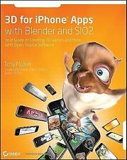 3D for iPhone Apps with Blender and SIO2: Your Guide to Creating 3D Games and Mo