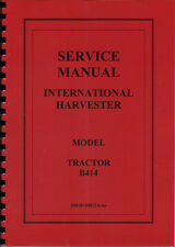 "International Harvester ""B414"" Tractor Service Manual"