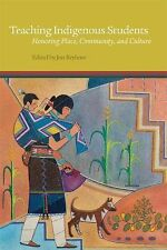2015-04-15, Teaching Indigenous Students: Honoring Place, Community, and Culture