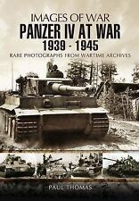 PANZER IV AT WAR 1939 - 1945 (Images of War), , Thomas, Paul, Very Good, 2012-06
