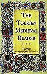 The Tolkien Fan's Medieval Reader: Versions in Modern Prose (Cold Spri-ExLibrary