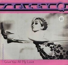 STACEY Q Give You All My Love (1989 U.S. 2 Track Picture Cover Promo 7inch)