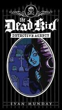 The Dead Kid Detective Agency-ExLibrary