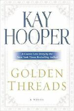Golden Threads, Hooper, Kay, Good Condition, Book