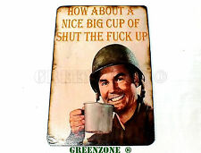 How About A Nice Cup Wooden Army, Airsoft, Military Door/ Wall Plaque/ Sign