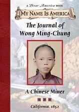 HARDCOVER MY NAME IS AMERICA The Journal of Wong Ming-Chun DEAR AMERICA book