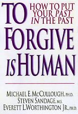 To Forgive Is Human: How to Put Your Past in the Past (Print on Demand Editio...