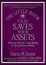 The Little Book that Saves Your Assets: What the Rich Do to Stay Wealthy in Up a
