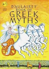 D'Aulaires' Book of Greek Myths by Ingri D'Aulaire and Edgar Parin D'Aulaire...