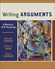 Writing Arguments: A Rhetoric with Readings (7th Edition) by Johnson, June, Bean