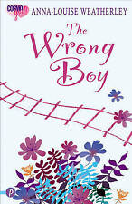 THE WRONG BOY (COSMOGIRL!/PICCADILLY LOVE STORIES), ANNA-LOUISE WEATHERLEY, Used