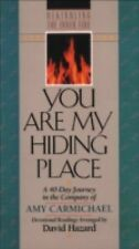 You Are My Hiding Place (Rekindling the Inner Fire)