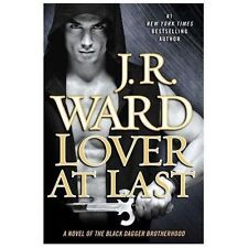 Black Dagger Brotherhood: Lover at Last 11 by J. R. Ward (2013, Paperback)