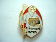 PINS RARE TROYES Aube CATHOLIC RELIGION CATHOLIQUE PAROISSE SAINT BERNARD