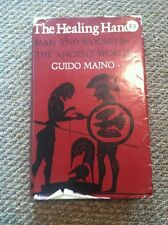 The Healing Hand Man and Wound in the Ancient World Guido Majno History of Med..